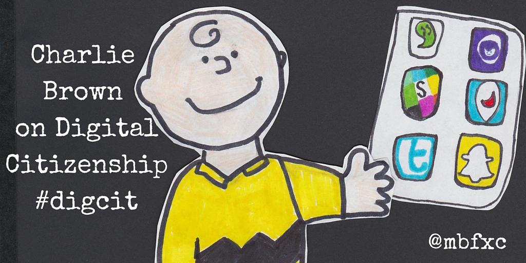 Charlie Brown on Digital Citizenship